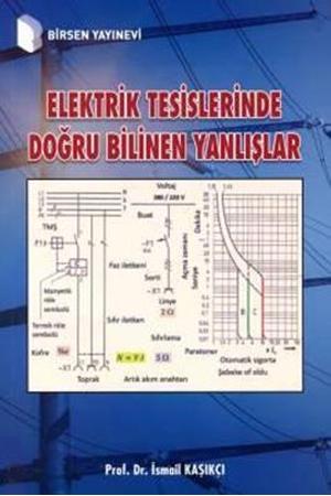 Resim Elektrik Tesislerinde Doğru Bilinen Yanlışlar