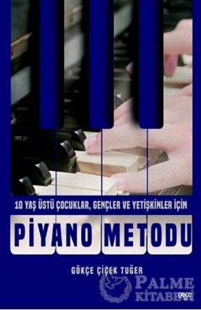 Resim Piyano Metodu - 10 Yaş Üstü Çocuklar, Gençler ve Yetişkinler İçin