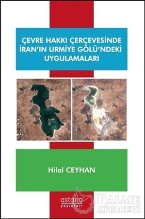 Resim Çevre Hakkı Çerçevesinde İran'ın Urmiye Gölü'ndeki Uygulamaları