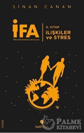 Resim İFA: İnsanın Fabrika Ayarları 2. Kitap - İlişkiler ve Stres