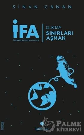 Resim İFA: İnsanın Fabrika Ayarları 3. Kitap - Sınırları Aşmak