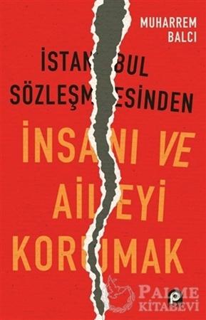 Resim İstanbul Sözleşmesinden İnsanı ve Aileyi Korumak