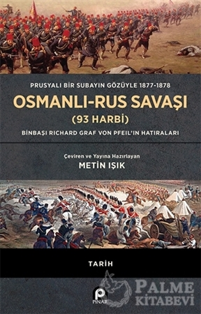 Resim Prusyalı Bir Subayın Gözüyle 1877-1878 Osmanlı-Rus Savaşı (93 Harbi)
