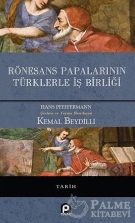 Resim Rönesans Papalarının Türklerle İş Birliği