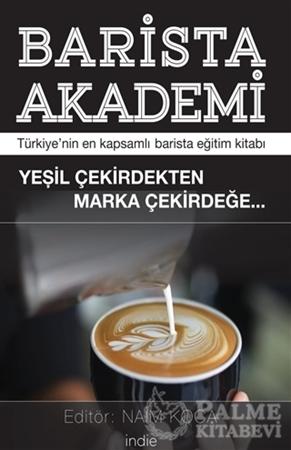 Resim Barista Akademi - Türkiye'nin En Kapsamlı Barista Eğitim Kitabı