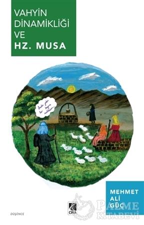 Resim Vahyin Dinamikliği ve Hz. Musa