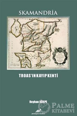 Resim Skamandria - Troas'ın Kayıp Kenti