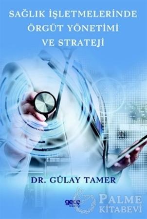 Resim Sağlık İşletmelerinde Örgüt Yönetimi ve Strateji