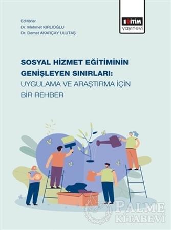 Resim Sosyal Hizmet Eğitiminin Genişleyen Sınırları: Uygulama ve Araştırma İçin Bir Rehber