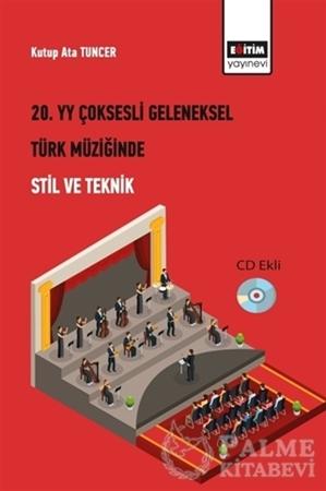 Resim 20. Yüzyıl Çoksesli Geleneksel Türk Müziğinde Stil ve Teknik