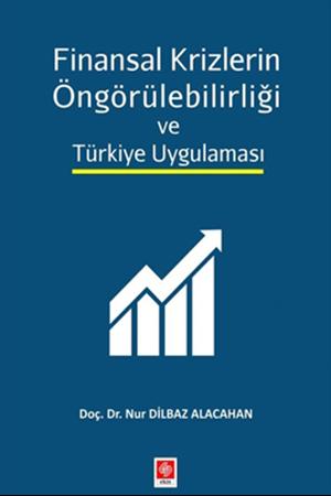 Resim Finansal Krizlerin Öngörülebilirliği ve Türkiye Uygulaması