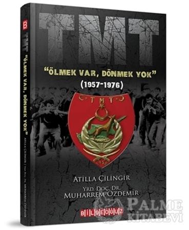 "Resim TMT ""Ölmek Var, Dönmek Yok"" (1957-1976)"