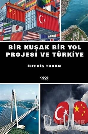 Resim Bir Kuşak Bir Yol Projesi ve Türkiye