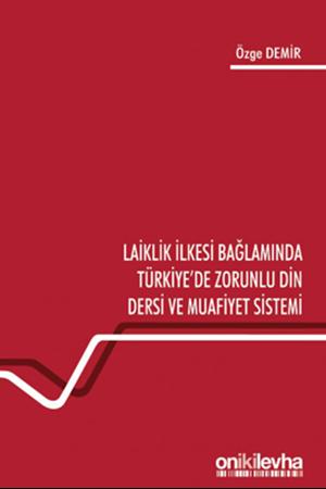 Resim Laiklik İlkesi Bağlamında Türkiye'de Zorunlu Din Dersi ve Muafiyet Sistemi