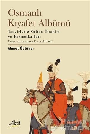 Resim Osmanlı Kıyafet Albümü