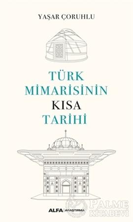 Resim Türk Mimarisinin Kısa Tarihi