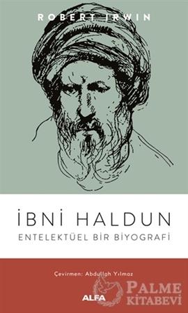 Resim İbni Haldun - Entelektüel Bir Biyografi