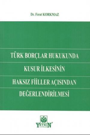 Resim Türk Borçlar Hukukunda Kusur