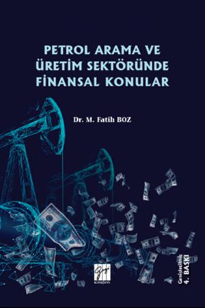 Resim Petrol Arama ve Üretim Sektöründe Finansal Konular