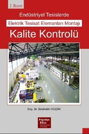 Resim Endüstriyel Tesislerde Elektrik Tesisat Elemanları Montajı Kalite Kontrolü