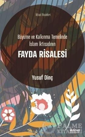 Resim Büyüme ve Kalkınma Temelinde İslam İktisadının Fayda Risalesi