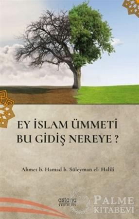 Resim Ey İslam Ümmeti Bu Gidiş Nereye?