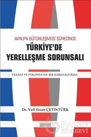 Resim Avrupa Bütünleşme Sürecinde Türkiye'de Yerleşme Sorunsalı