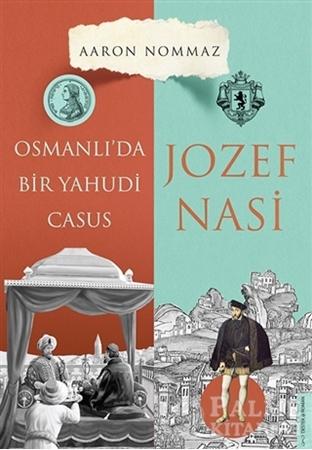 Resim Osmanlı'da Bir Yahudi Casus - Josef Nasi