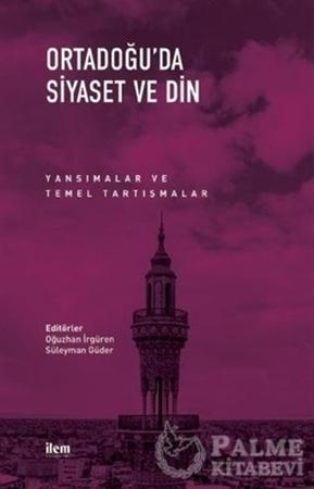 Resim Ortadoğu'da Siyaset ve Din