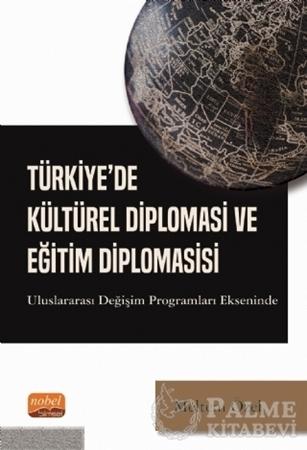 Resim Türkiye'de Kültürel Diplomasi ve Eğitim Diplomasisi