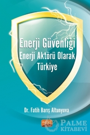 Resim Enerji Güvenliği Enerji Aktörü Olarak Türkiye