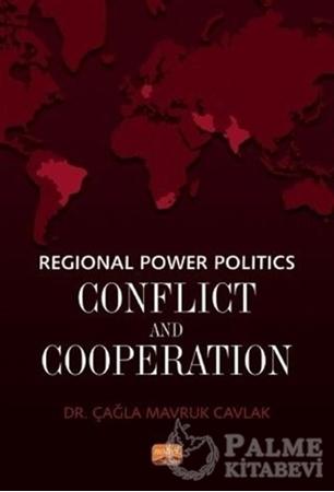 Resim Regional Power Politics: Conflict and Cooperation
