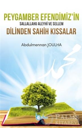 Resim Peygamber Efendimiz'in Sallallahu Aleyhi Ve Sellem Dilinden Sahih Kıssalar