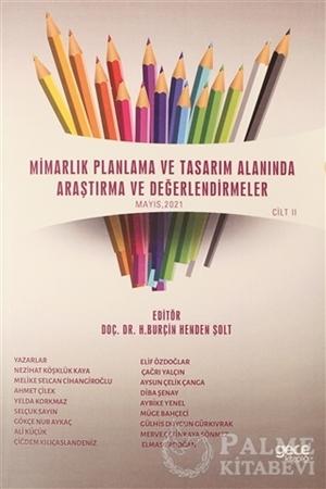 Resim Mimarlık Planlama ve Tasarım Alanında Araştırma ve Değerlendirmeler Mayıs Cilt 2