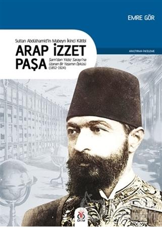 Resim Arap İzzet Paşa - Sultan 2. Abdülhamid'in Mabeyn İkinci Katibi