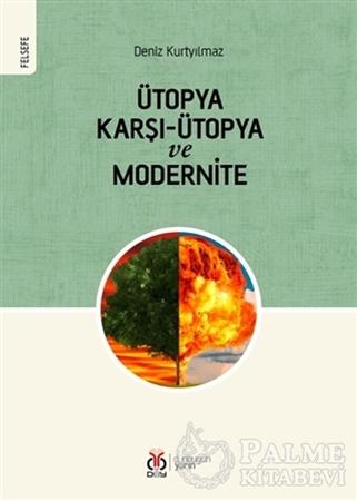 Resim Ütopya Karşı-Ütopya ve Modernite