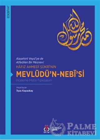 Resim Hafız Ahmedi Şükri'nin Mevlüdü'n-Nebi'si