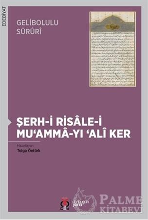 Resim Gelibolulu Süruri - Şerh-i Risale-i Mu'amma-yı 'Ali Ker