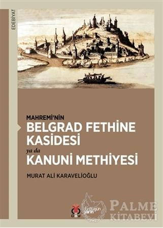 Resim Mahremi'nin Belgrad Fethine Kasidesi Ya Da Kanuni Methiyesi
