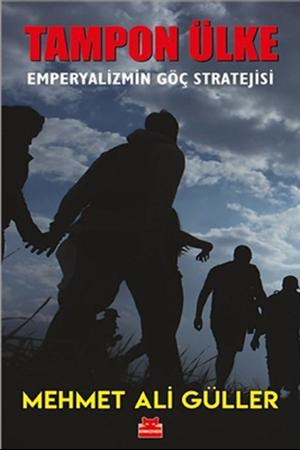 Resim Tampon Ülke – Emperyalizmin Göç Stratejisi