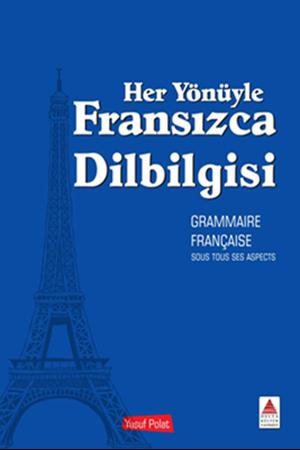 Resim Her Yönüyle Fransızca Dilbilgisi