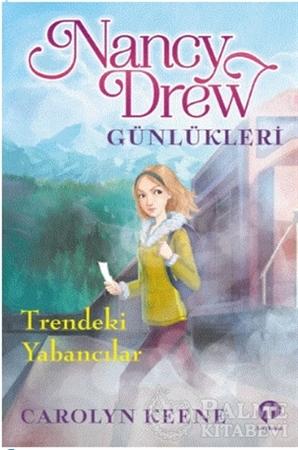 Resim Trendeki Yabancılar - Nancy Drew Günlükleri 2