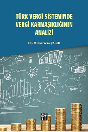 Resim Türk Vergi Sisteminde Vergi Karmaşıklığının Analizi