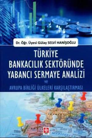 Resim Türkiye Bankacılık Sektöründe Yabancı Sermaye Analizi