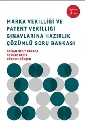 Resim Marka Vekilliği ve Patent Vekilliği Sınavlarına Hazırlık Soru Bankası